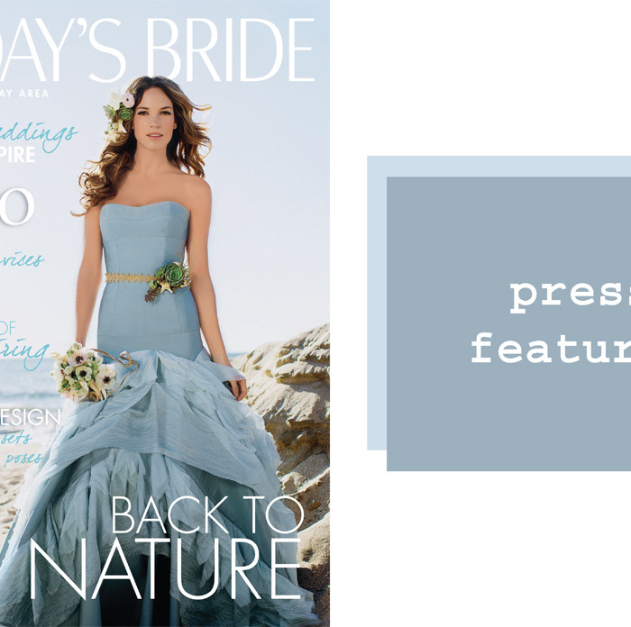Published!! Today's Bride SF // Magazine Feature